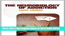 Read The Neurobiology of Addiction (Philosophical Transactions of the Royal Society of London.