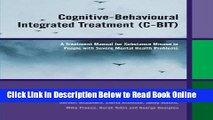 Read Cognitive-Behavioural Integrated Treatment (C-BIT): A Treatment Manual for Substance Misuse