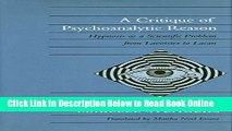 Read A Critique of Psychoanalytic Reason: Hypnosis as a Scientific Problem from Lavoisier to