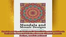 READ book  Mandala and Mosaic Designs 50 Beautiful Mandala and Mosaic Designs for Peaceful Relaxing  FREE BOOOK ONLINE
