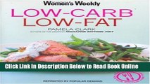 Read Low Carb, Low Fat (The Australian Women s Weekly: New Essentials)  Ebook Free