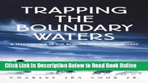 Read Trapping The Boundary Waters (Midwest Reflections)  Ebook Free