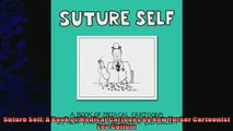 READ book  Suture Self A Book of Medical Cartoons by New Yorker Cartoonist Leo Cullum  FREE BOOOK ONLINE