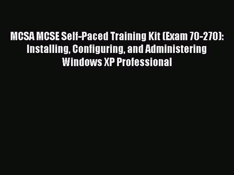 MCSE Training Kit Exam 70-270 Windows XP Professional