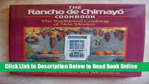Download The Rancho De Chimayo Cookbook: The Traditional Cooking of New Mexico  Ebook Free