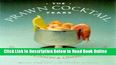 Download Prawn Cocktail Years  Ebook Free