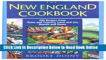 Download New England Cookbook: 350 Recipes from Town and Country, Land and Sea, Hearth and Home