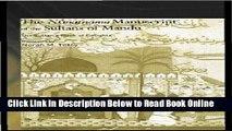 Download The Ni matnama Manuscript of the Sultans of Mandu: The Sultan s Book of Delights