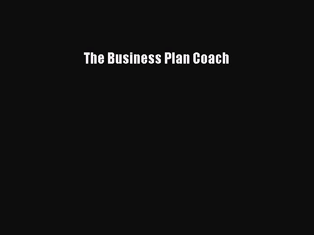 Read The Business Plan Coach PDF Free