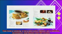 read here  Thai Food  Cooking A fiery and exotic cuisine the traditions techniques ingredients and