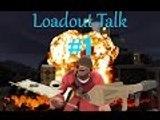 TF2 Loadout Talk #1 [Soldier]