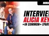 """Interview Alicia Keys x Mrik : """"In Common c'est un morceau important"""" [Skyrock]"""