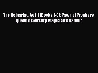 Download Book The Belgariad Vol. 1 (Books 1-3): Pawn of Prophecy Queen of Sorcery Magician's