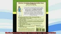 READ book  Medical Assisting Made Incredibly Easy Law and Ethics  FREE BOOOK ONLINE