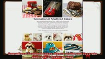 best book  Sensational Sculpted Cakes How to sculpt and decorate spectacular novelty cakes