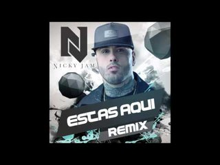 DJ nelson - Estas Aqui ft. Nicky Jam (yofred remix) [Official Audio]