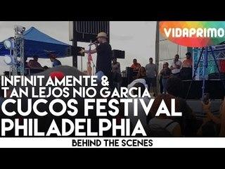 INFINITAMENTE & TAN LEJOS NIO GARCIA LIVE @ CUCOS FESTIVAL PHILADELPHIA