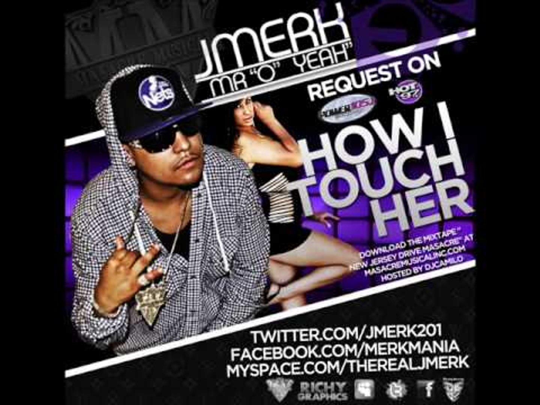 J Merk How I Touch Her Video Dailymotion