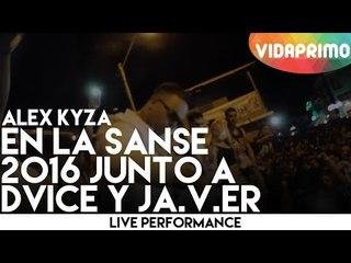 Alex Kyza en La Sanse 2016 junto a Dvice y JA.V.ER
