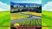 read now  Wine Science Fourth Edition Principles and Applications Food Science and Technology