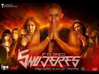 JP El Sinico - 5 Mujeres (Prod. Super Yei, HiFlow & Pakyman)