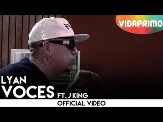 Lyan ft. J King - Voces [official video]
