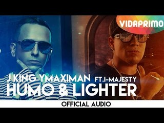 J King Y Maximan - Humo & Lighter ft. I-Majesty [Official Audio]