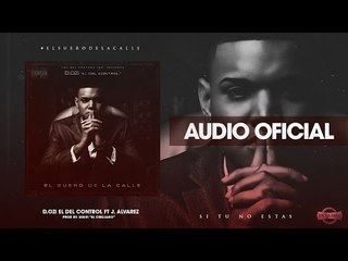 D.OZi - Si Tu No Estas Featuring J. Alvarez [ Audio Oficial ]