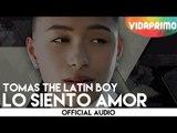 Tomas The Latin Boy - Lo Siento Amor [Official Audio]
