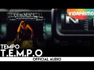 Tempo - T.E.M.P.O [Official Audio]