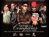 """Preview: No Me La Compares """"Remix"""" - Galante """"El Emperador"""" Ft. Jowell y Randy & Zion y Lennox"""