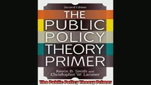 For you  The Public Policy Theory Primer