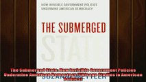 For you  The Submerged State How Invisible Government Policies Undermine American Democracy