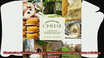 favorite   Mastering Cheese Lessons for Connoisseurship from a Maître Fromager