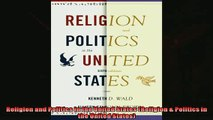 Enjoyed read  Religion and Politics in the United States Religion  Politics in the United States