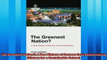 Popular book  The Greenest Nation A New History of German Environmentalism History for a Sustainable