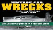 Read Vintage Car Wrecks Motoring Mishaps 1950-1979  PDF Free