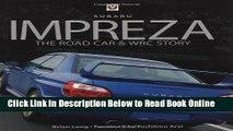 Read Subaru Impreza: The Road Car   WRC Story  Ebook Free