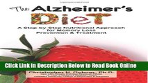 Read The Alzheimer s Diet: A Step-by-Step Nutritional Approach for Memory Loss Prevention and