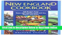 Read New England Cookbook: 350 Recipes from Town and Country, Land and Sea, Hearth and Home
