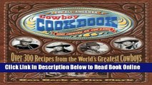 Download The All-American Cowboy Cookbook: Over 300 Recipes From the World s Greatest Cowboys