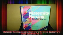READ book  Maternity Nursing Family Newborn  Womens Health Care Book with Diskette for Full Free