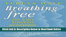Download Breathing Free: The 5-day Breathing Programme That Can Change Your Life  Ebook Online