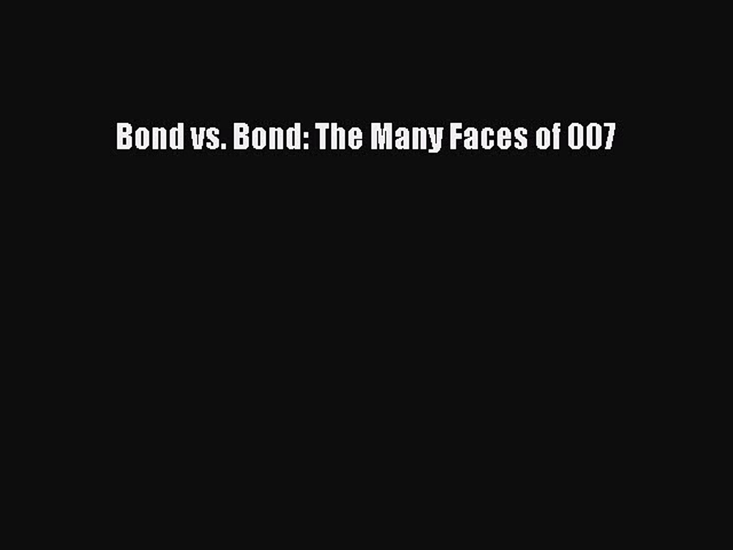 Download Bond vs. Bond: The Many Faces of 007 Ebook Free