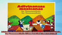 FREE DOWNLOAD  Adivinanzas Mexicanas Mexican Riddles See Tosaasaaniltsiin See Tosaasaaniltsiin Libros  DOWNLOAD ONLINE