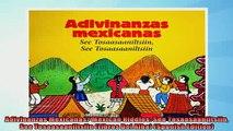 FREE DOWNLOAD  Adivinanzas Mexicanas Mexican Riddles See Tosaasaaniltsiin See Tosaasaaniltsiin Libros  DOWNLOAD ONLINE