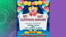 READ book  Hey Quit Clowning Around  FREE BOOOK ONLINE