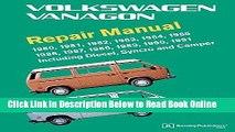 Read Volkswagen Vanagon Repair Manual: 1980, 1981, 1982, 1983, 1984, 1985, 1986, 1987, 1988, 1989,