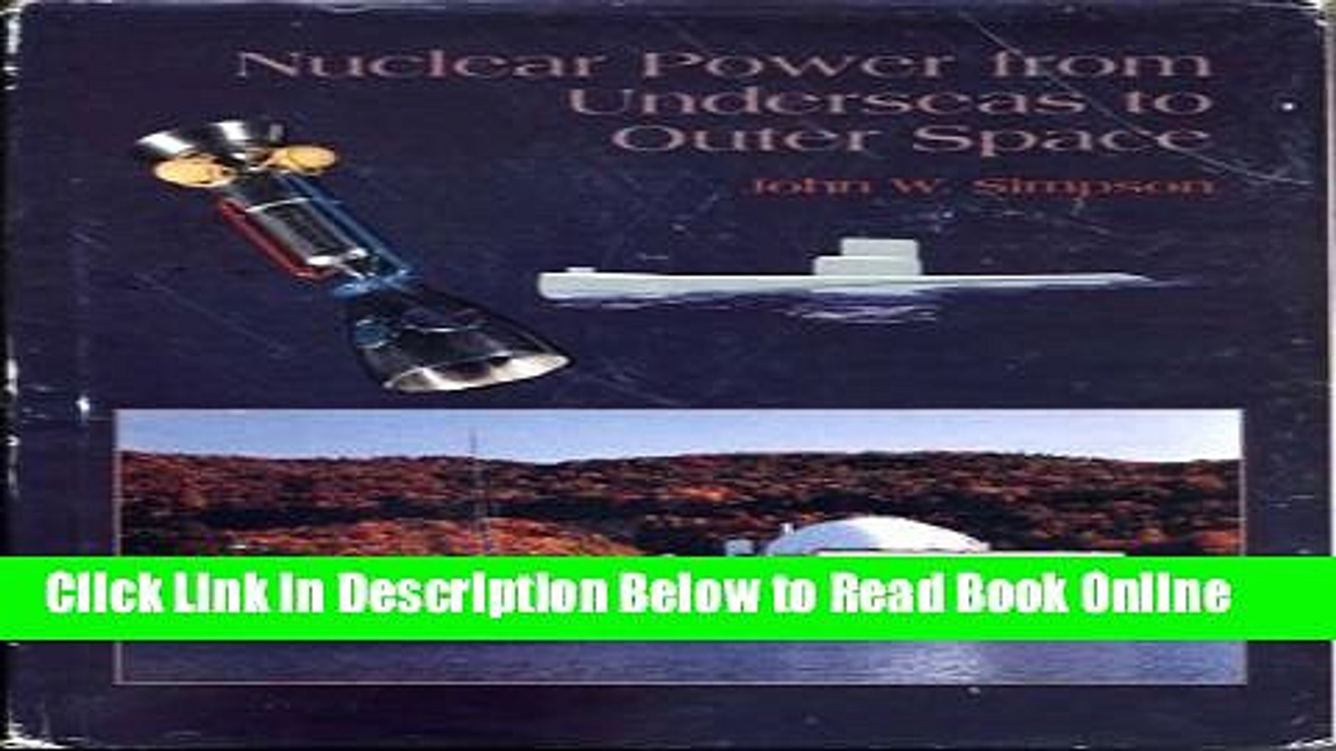 Read Nuclear Power from Underseas to Outer Space  PDF Online