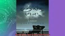 EBOOK ONLINE  So Far Gone Girl A Gone Girl Parody  BOOK ONLINE